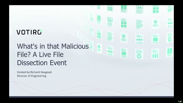 What's in that Malicious File? A Live File Dissection Event