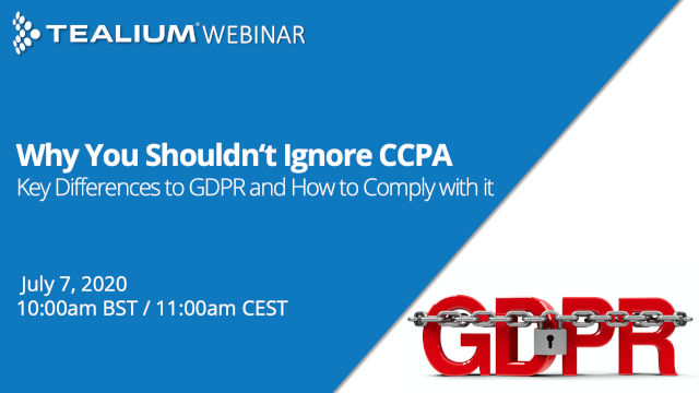 Why You Shouldn't Ignore CCPA, Key Differences to GDPR and How to Comply With It