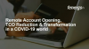 Remote Account Opening, Total Cost Reduction & Digital Transformation in a Covid