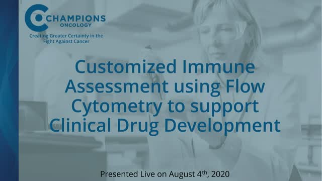 Custom immune assessment using flow cytometry to support clinical development