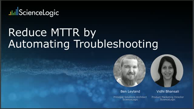 Reduce MTTR by Automating Troubleshooting