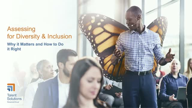Why Assessing for Diversity and Inclusion Matters and How To Do It Right