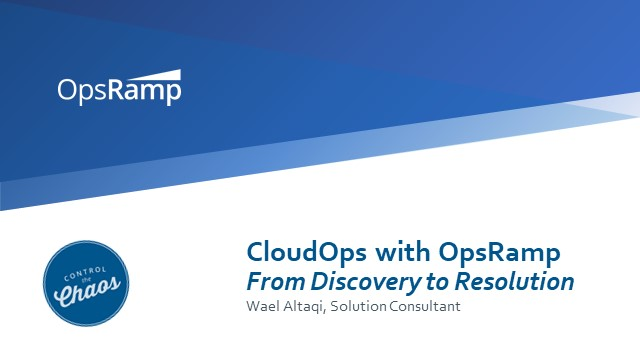 CloudOps: From Discovery to Resolution