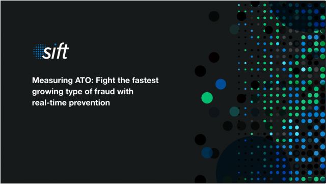 Measuring ATO: Fight the fastest growing type of fraud