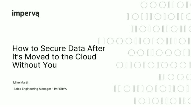 How to Secure Data After It's Moved to the Cloud Without You