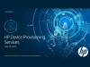 HP Services: Device Provisioning Services for Modern IT Environment