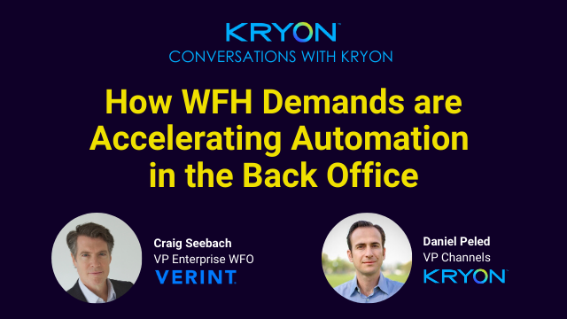 How WFH Demands Are Accelerating Automation in the Back Office