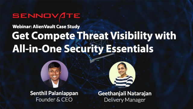 Get Compete Threat Visibility with All-in-One Security Essentials