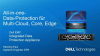All-in-one Data Protection for Multi-Cloud, Core, Edge