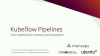 Demystifying Kubeflow pipelines: from tensorflow notebook to pipeline