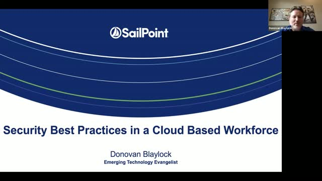 Security Best Practices in a Cloud Based Workforce
