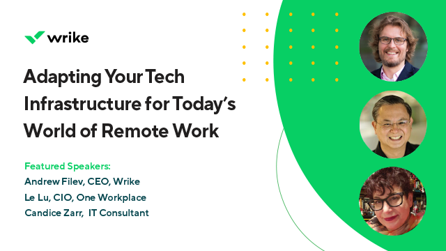 CXO Panel: Adapting Your Tech Infrastructure for Today's World of Remote Work