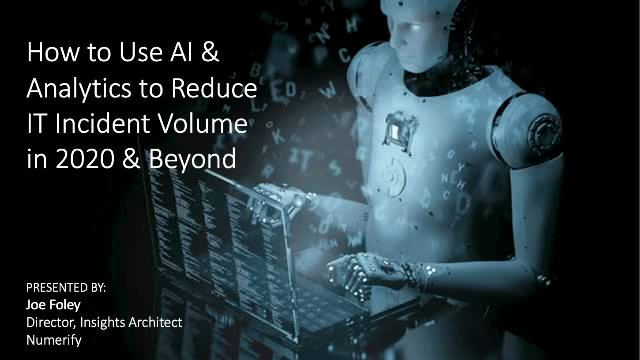 How to Use AI & Analytics to Reduce IT Incident Volume in 2020 & Beyond