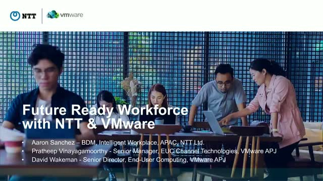 Future ready workforce with NTT and VMWare