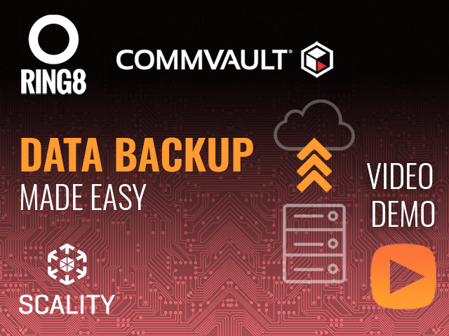 Scality RING8 & Commvault Demo:  COMPLETE BACKUP & RECOVERY SOFTWARE