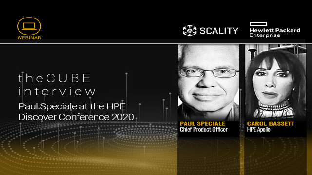 theCUBE interview of Scality's Paul Speciale at the HPE Discover Conference 2020