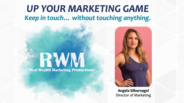 Up your marketing game: Keep in touch... without touching anything!