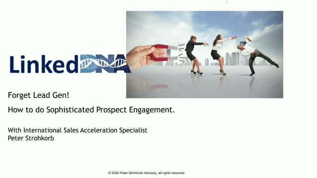 Forget Lead Gen! How to do Sophisticated Prospect Engagement Instead