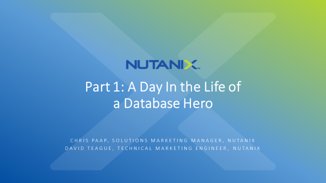 Part 1: A Day In the Life of a Database Hero