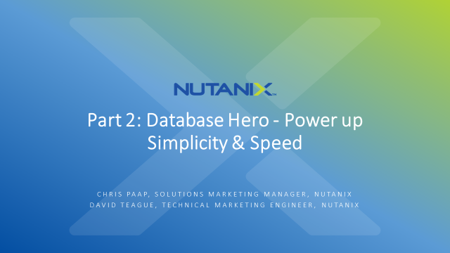 Part 2: Database Hero - Power up Simplicity and Speed