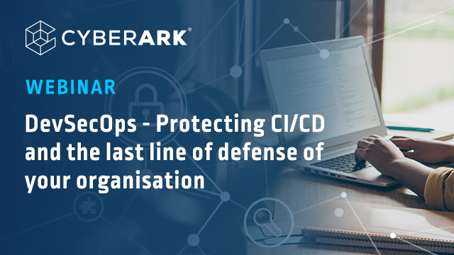DevSecOps - Protecting CI/CD and the last line of defence of your organisation