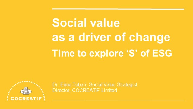 Social value as a driver of change: time to explore 'S' of ESG