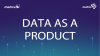Data Driven Product