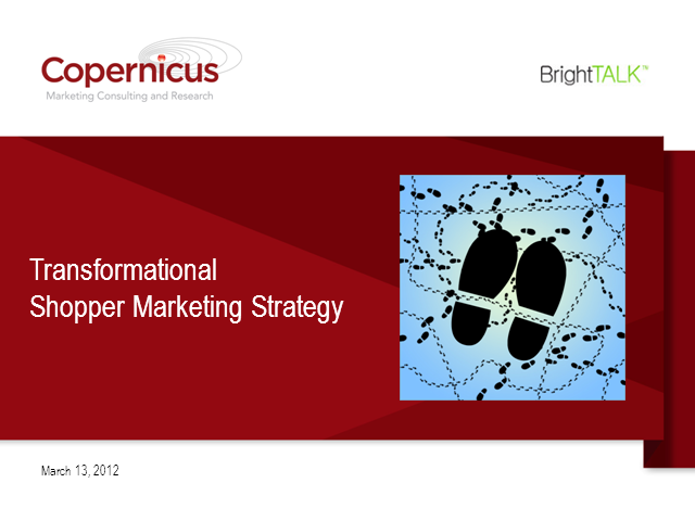Transformational Shopper Marketing Strategy: 5 Things You Can Do to Improve ROI