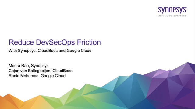 Reduce DevSecOps Friction with Synopsys, CloudBees and Google Cloud