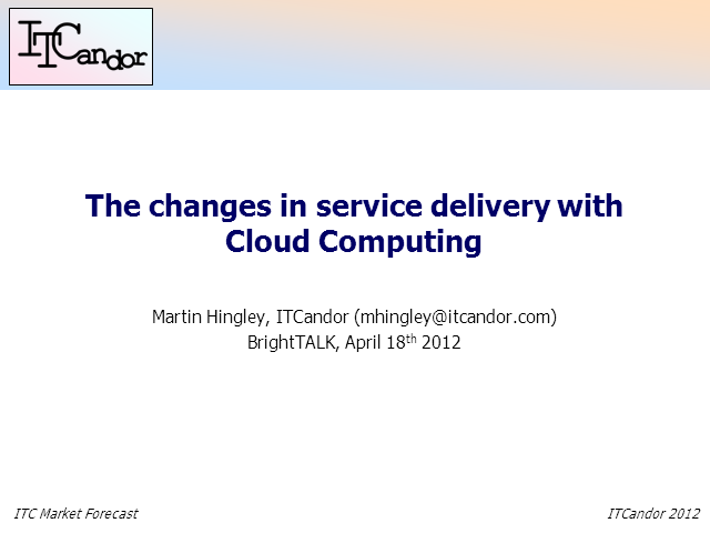 The Changes in Service Delivery With Cloud Computing