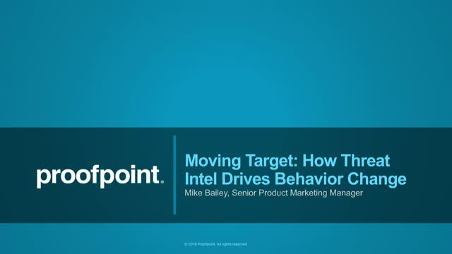 Moving Target: How Threat Intel Drives Behavior Change