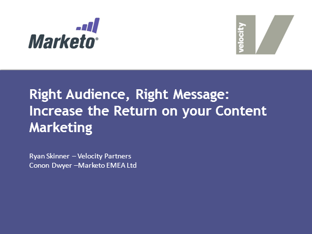 Right audience, right message: Increase the return on your content marketing
