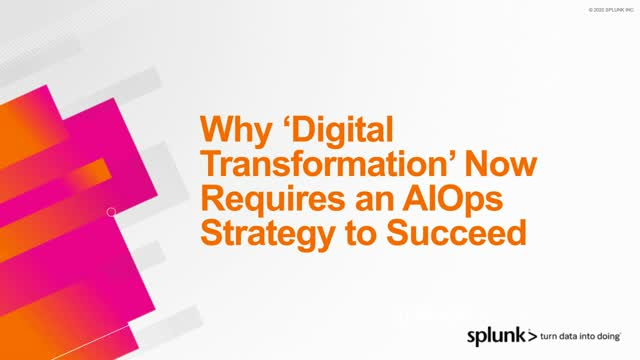 Why Digital Transformation Now Requires an AIOps Strategy To Succeed