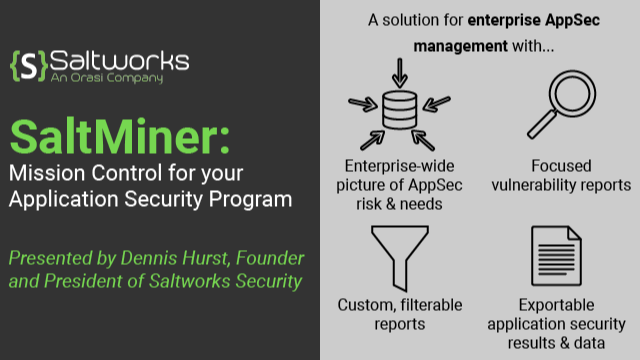 SaltMiner: Mission Control for your Application Security Program