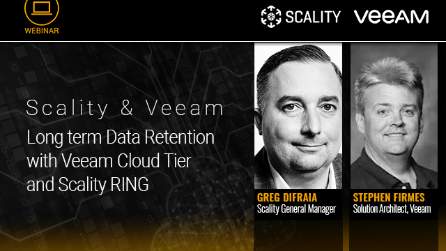 Scality & Veeam: Long term Data Retention with Veeam Cloud Tier and Scality RING