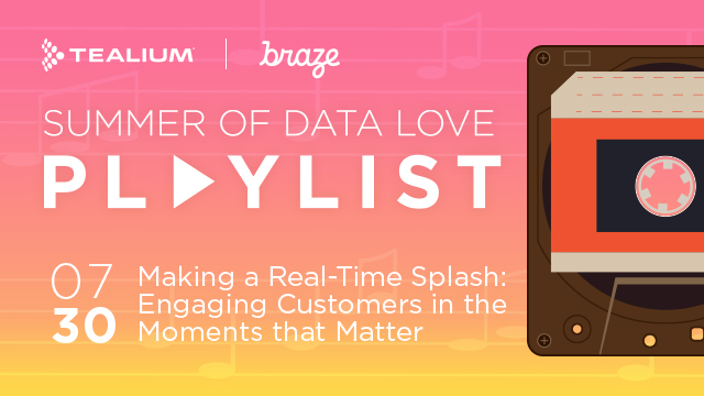 Making a Real-Time Splash: Engaging Customers in the Moments that Matter