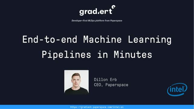End-to-End Machine Learning Pipelines in Minutes