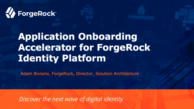 Application Onboarding Accelerator for ForgeRock Identity Platform