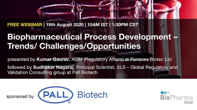 Biopharmaceutical process development – Trends/ Challenges/Opportunities