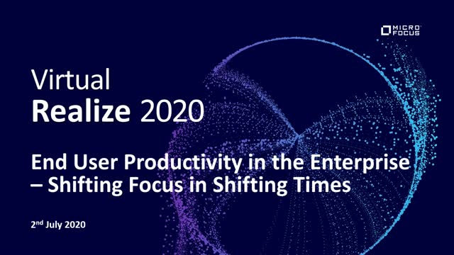End User Productivity in the Enterprise – Shifting Focus in Shifting Times