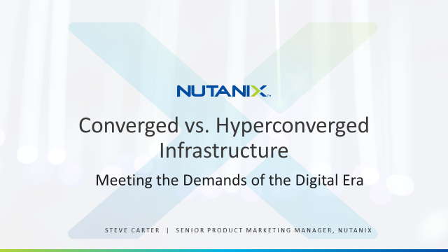 Converged vs. Hyperconverged Infrastructure - Meeting the Demands of the New Era