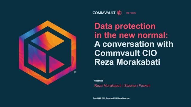 Data protection in the new normal: A conversation with Commvault CIO Reza Moraka