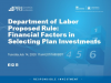 DOL's Proposed Rule: Financial Factors in Selecting Plan Investments