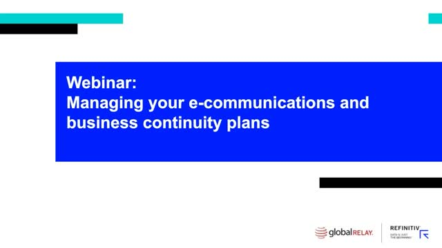 Managing Your eCommunications and Business Continuity Plans
