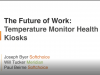 The future of work with temperature monitoring Health Kiosks