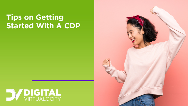Tips on Getting Started with a CDP