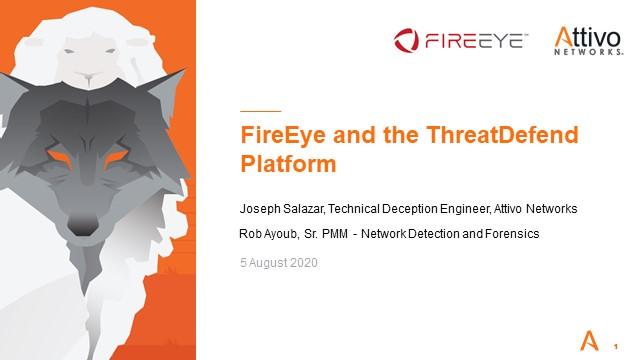 Hunting Threats with FireEye and Attivo Networks