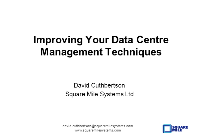 Improving Your Data Centre Management Techniques
