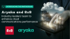 Aryaka and 8x8:  Industry leaders team to enhance UCaaS and CCaaS performance