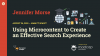 Using Microcontent to Create An Effective Search Experience